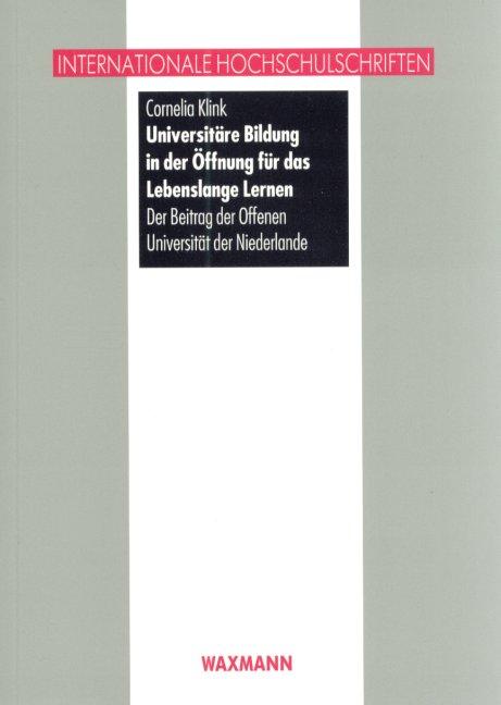 Universitäre Bildung in der Öffnung für das Lebenslange Lernen