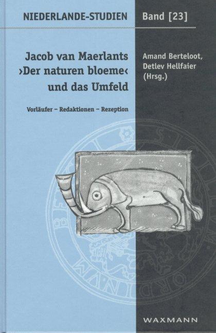 """Jacob van Maerlants """"Der naturen bloeme"""" und das Umfeld"""