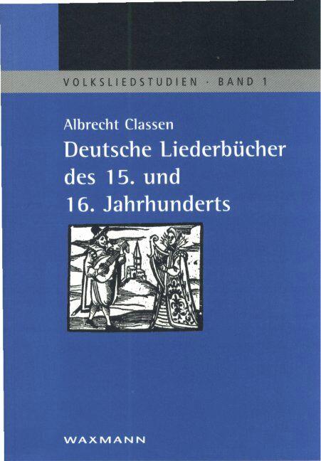 Deutsche Liederbücher des 15. und 16. Jahrhunderts