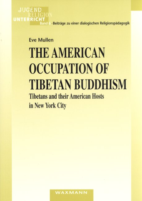 The American Occupation of Tibetan Buddhism