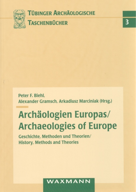 Archäologien Europas / Archaeologies of Europe