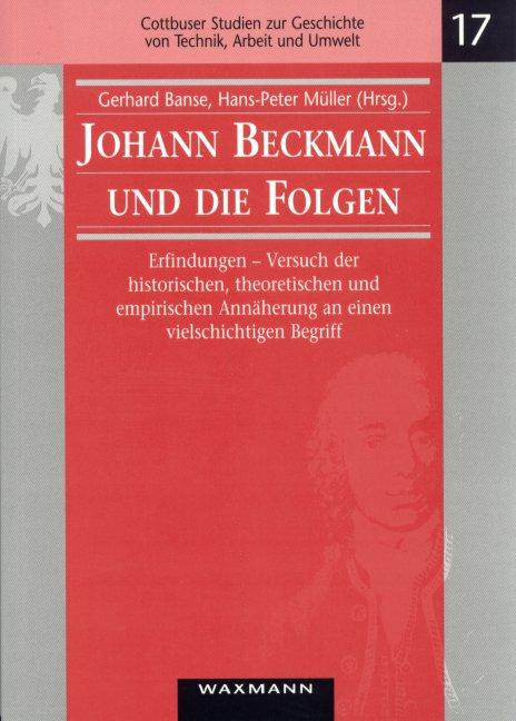 Johann Beckmann und die Folgen