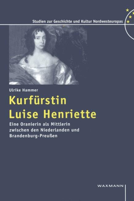 Kurfürstin Luise Henriette
