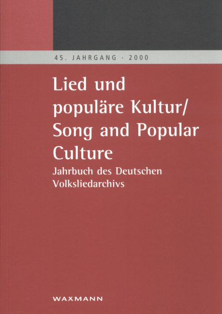 Lied und populäre Kultur/Song and Popular Culture 45 (2000)