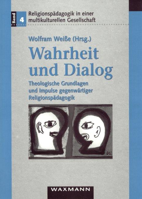 Wahrheit und Dialog