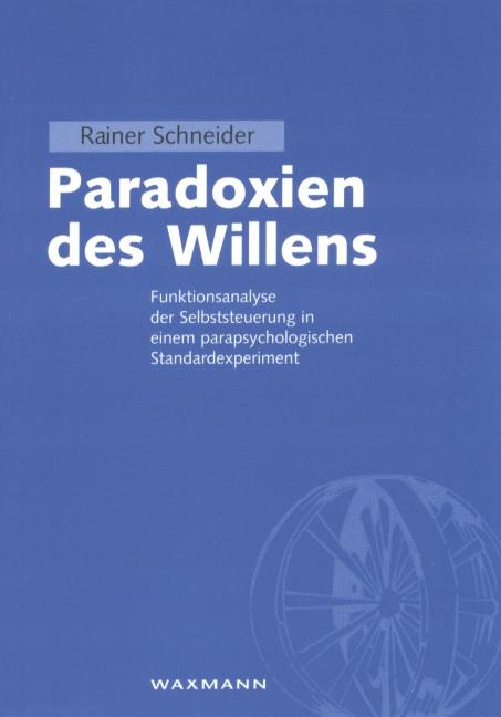 Paradoxien des Willens