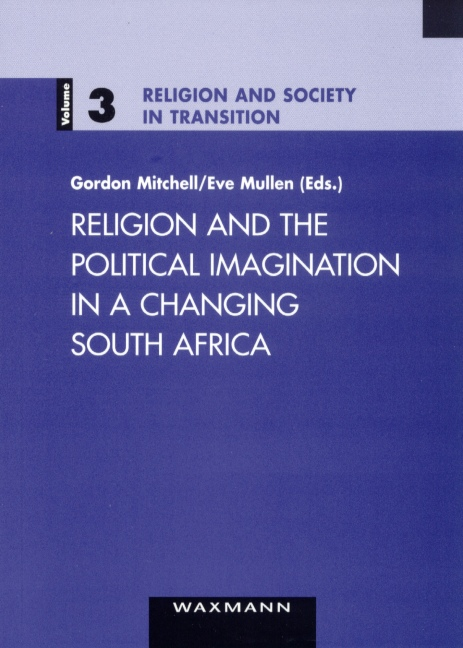Religion and the Political Imagination in a Changing South Africa