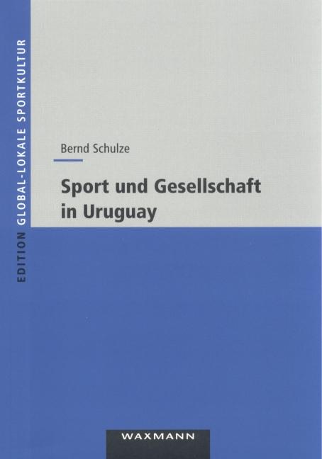 Sport und Gesellschaft in Uruguay