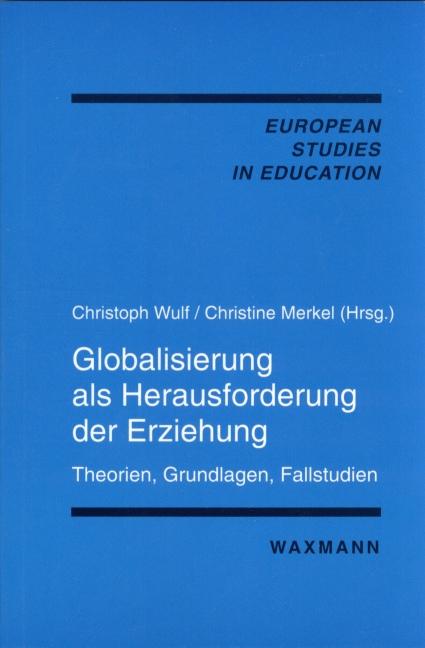 Globalisierung als Herausforderung der Erziehung