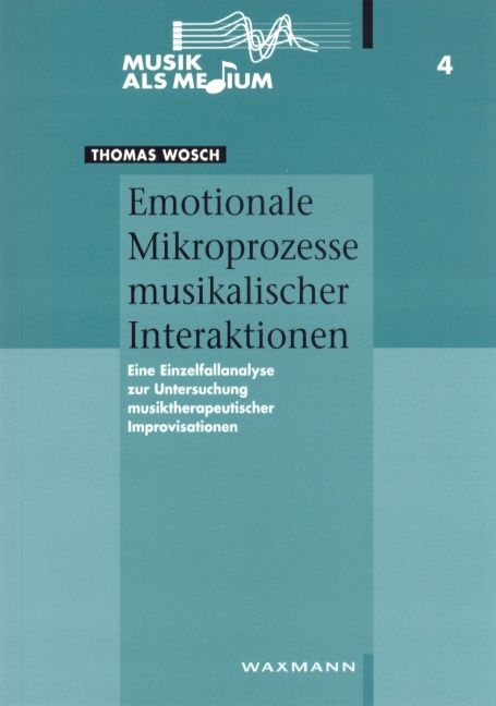 Emotionale Mikroprozesse musikalischer Interaktion