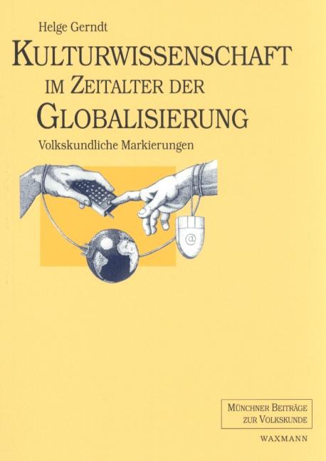 Kulturwissenschaft im Zeitalter der Globalisierung