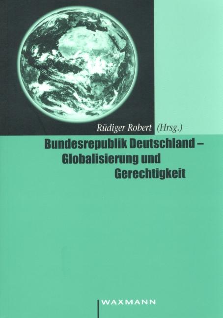 Bundesrepublik Deutschland – Globalisierung und Gerechtigkeit