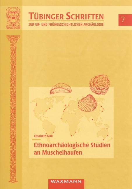 Ethnoarchäologische Studien an Muschelhaufen