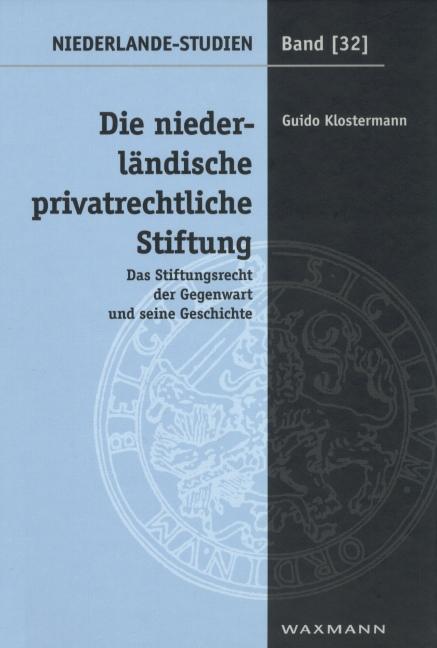 Die niederländische privatrechtliche Stiftung