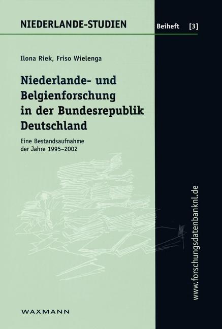 Niederlande- und Belgienforschung in der Bundesrepublik Deutschland