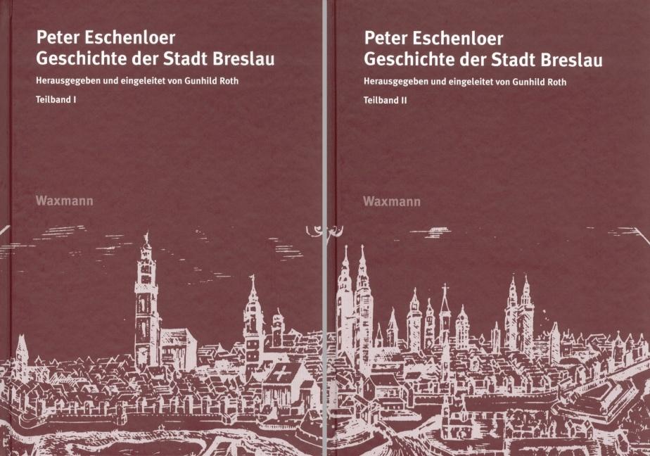 Peter Eschenloer<br />Geschichte der Stadt Breslau