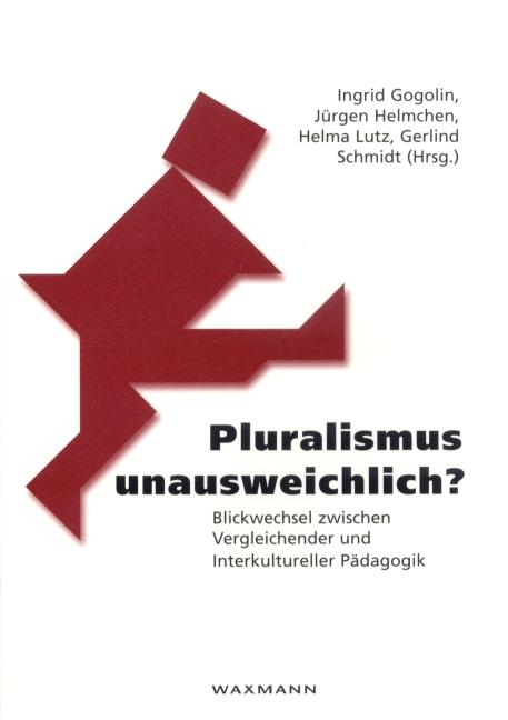 Pluralismus unausweichlich?
