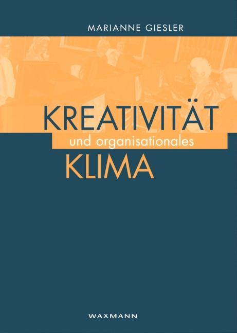 Kreativität und organisationales Klima