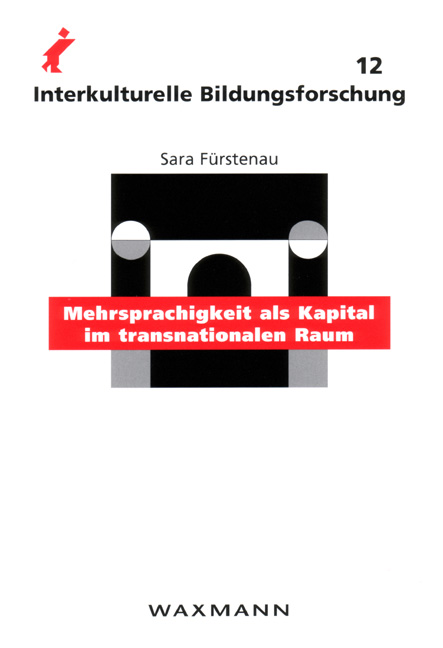 Mehrsprachigkeit als Kapital im transnationalen Raum