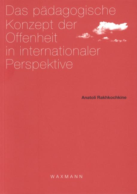 Das pädagogische Konzept der Offenheit in internationaler Perspektive
