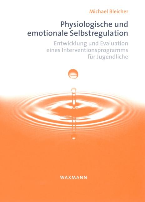 Physiologische und emotionale Selbstregulation
