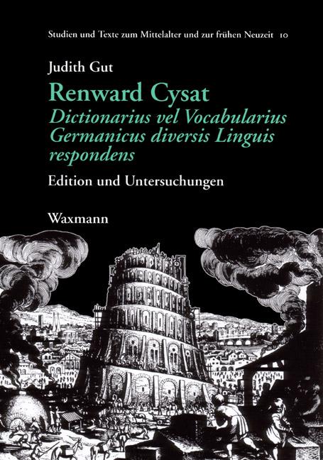 Renward Cysat, Dictionarius vel Vocabularius Germanicus diversis Linguis respondens