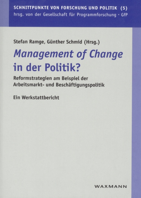 """Management of Change"" in der Politik?"