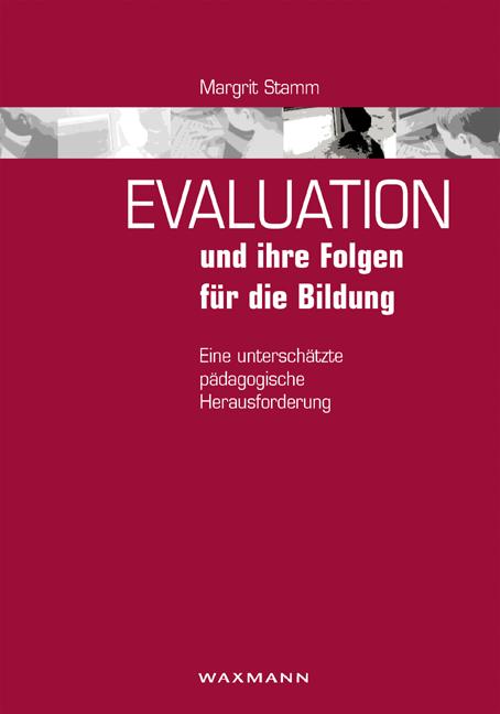 Evaluation und ihre Folgen für die Bildung
