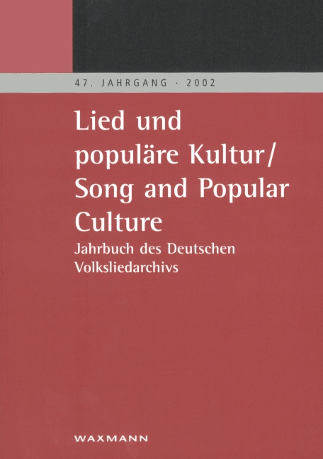 Lied und populäre Kultur - Song and Popular Culture 47 (2002)