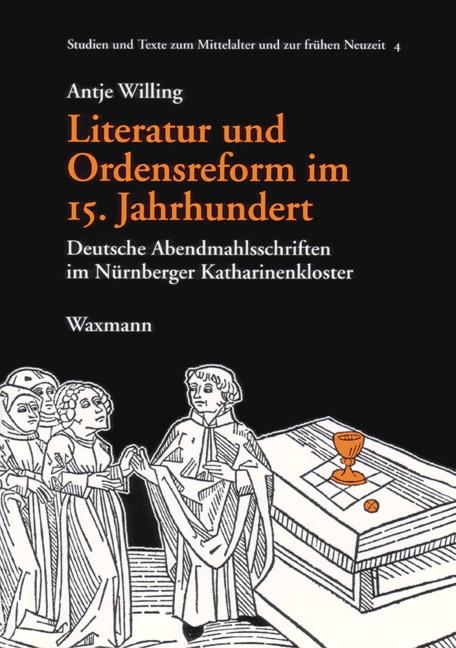 Literatur und Ordensreform im 15. Jahrhundert