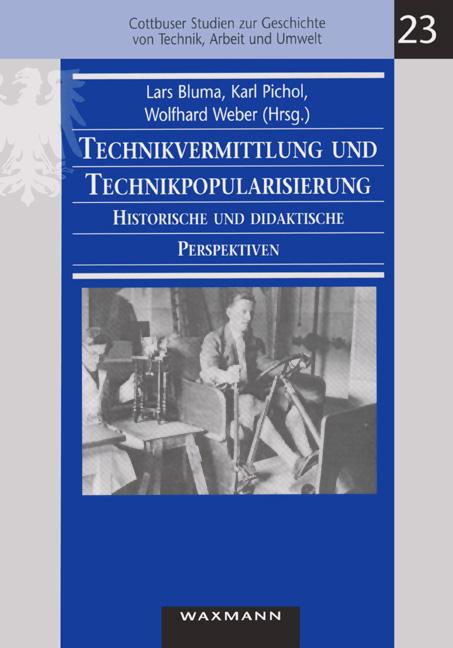 Technikvermittlung und Technikpopularisierung