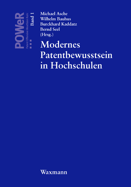 Modernes Patentbewusstsein in Hochschulen