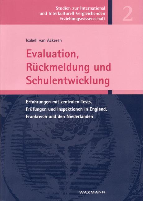 Evaluation, Rückmeldung und Schulentwicklung