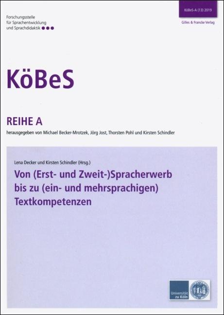Von (Erst- und Zweit-)Spracherwerb bis zu (ein- und mehrsprachigen) Textkompetenzen