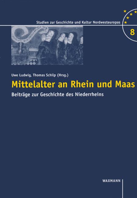 Mittelalter an Rhein und Maas