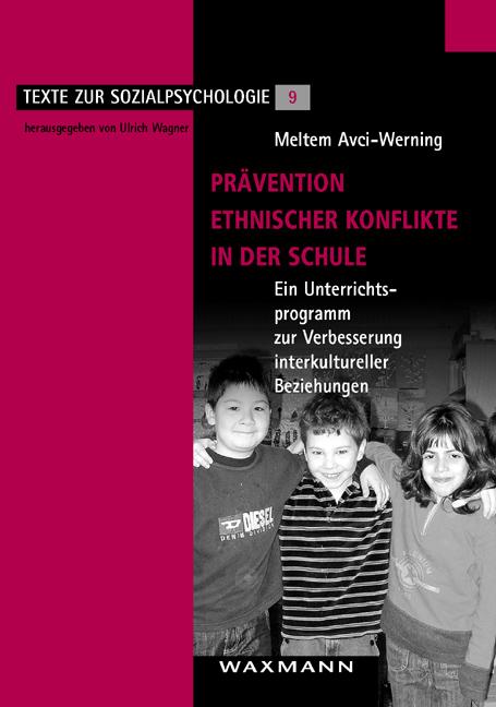Prävention ethnischer Konflikte in der Schule