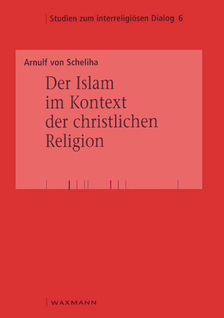 Der Islam im Kontext der christlichen Religion