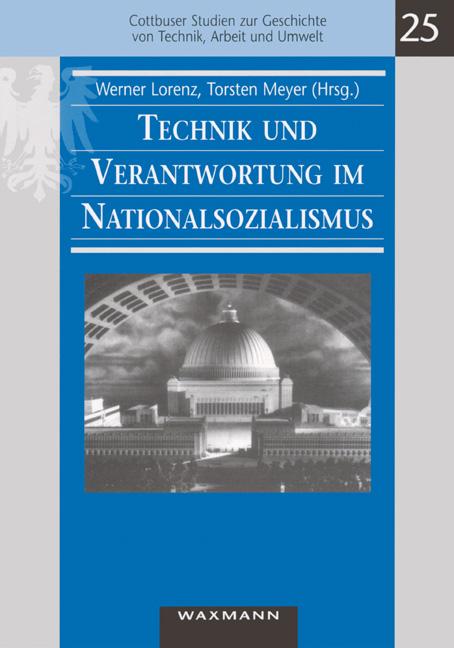 Technik und Verantwortung im Nationalsozialismus