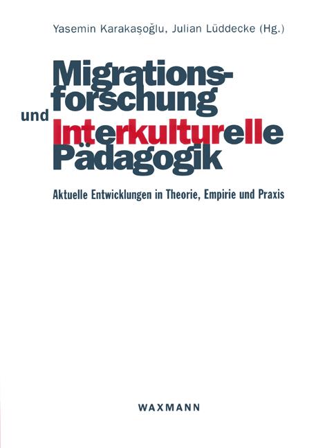 Migrationsforschung und Interkulturelle Pädagogik