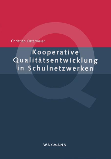 Kooperative Qualitätsentwicklung in Schulnetzwerken