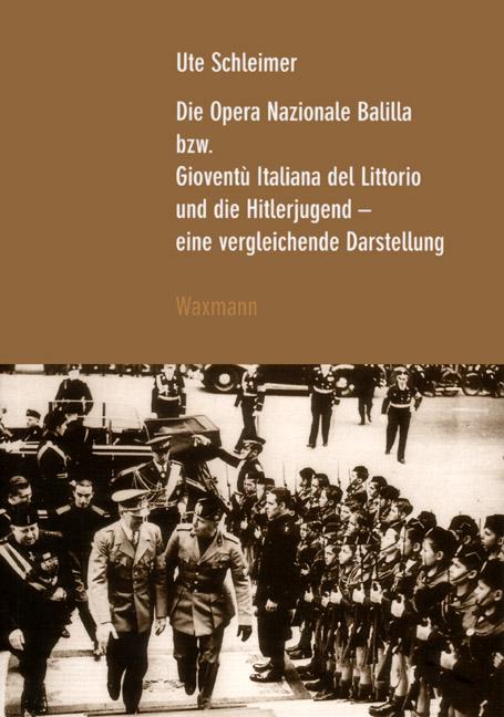 Die Opera Nazionale Balilla bzw. Gioventù Italiana del Littorio und die Hitlerjugend
