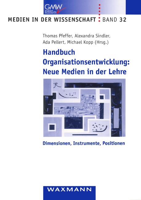 Handbuch Organisationsentwicklung: Neue Medien in der Lehre