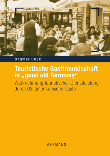"Touristische Gastfreundschaft in ""good old Germany"""