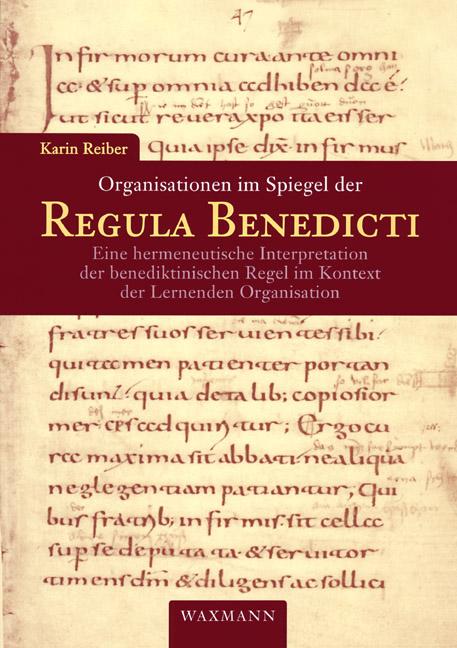 Organisationen im Spiegel der Regula Benedicti