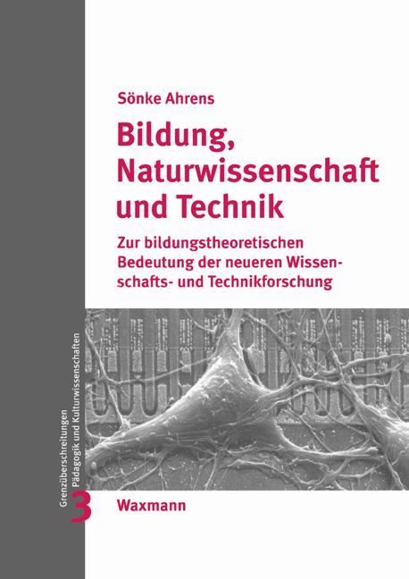 Bildung, Naturwissenschaft und Technik