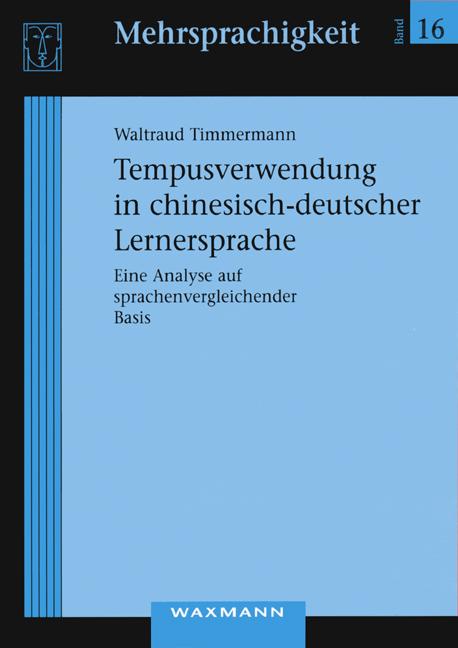 Tempusverwendung in chinesisch-deutscher Lernersprache