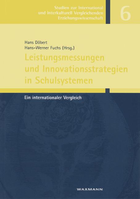 Leistungsmessungen und Innovationsstrategien in Schulsystemen