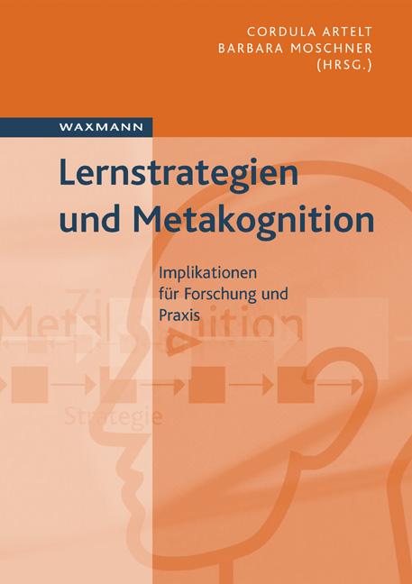 Lernstrategien und Metakognition