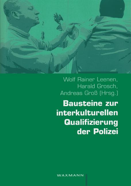 Bausteine zur interkulturellen Qualifizierung der Polizei