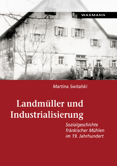 Landmüller und Industrialisierung